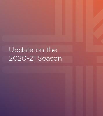 Update on the 2020-21 Season